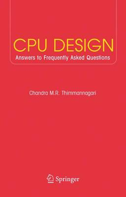CPU Design: Answers to Frequently Asked Questions (Hardback)