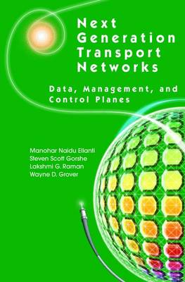 Next Generation Transport Networks: Data, Management, and Control Planes (Hardback)