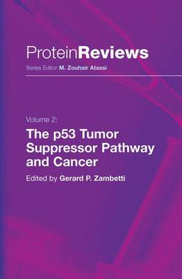 The p53 Tumor Suppressor Pathway and Cancer - Protein Reviews 2 (Hardback)