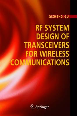 RF System Design of Transceivers for Wireless Communications (Hardback)
