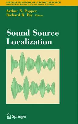 Sound Source Localization - Springer Handbook of Auditory Research 25 (Hardback)