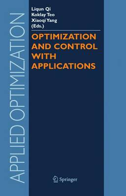 Optimization and Control with Applications - Applied Optimization 96 (Hardback)