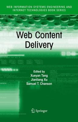 Web Content Delivery - Web Information Systems Engineering and Internet Technologies Book Series 2 (Hardback)