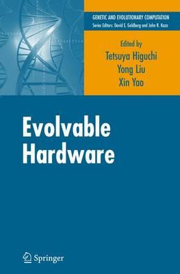 Evolvable Hardware - Genetic and Evolutionary Computation (Hardback)