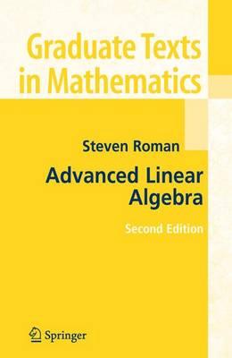 Advanced Linear Algebra - Graduate Texts in Mathematics v.135 (Hardback)