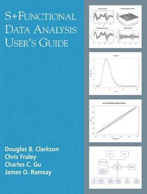 S+Functional Data Analysis: User's Manual for Windows  (R) (Paperback)