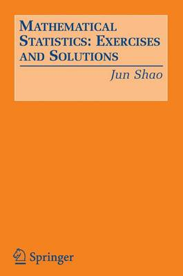 Mathematical Statistics: Exercises and Solutions (Paperback)