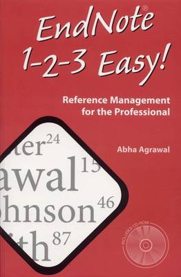 Endnote 1 -2 -3 Easy!: Reference Management for the Professional