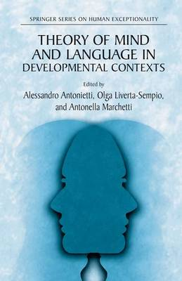 Theory of Mind and Language in Developmental Contexts - The Springer Series on Human Exceptionality (Hardback)