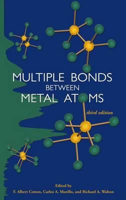 Multiple Bonds between Metal Atoms (Hardback)