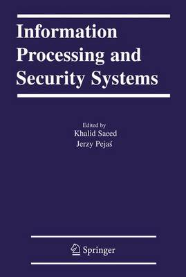 Information Processing and Security Systems (Hardback)