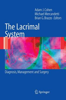 The Lacrimal System: Diagnosis, Management and Surgery (Paperback)