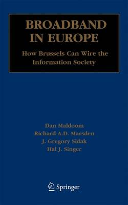 Broadband in Europe: How Brussels Can Wire the Information Society (Hardback)