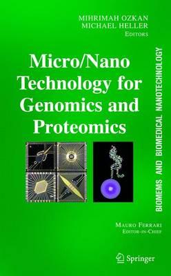 BioMEMS and Biomedical Nanotechnology: Volume II: Micro/Nano Technologies for Genomics and Proteomics (Hardback)