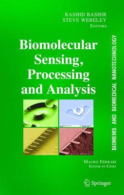 BioMEMS and Biomedical Nanotechnology: Volume IV: Biomolecular Sensing, Processing and Analysis (Hardback)