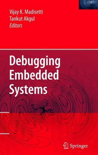 Debugging Embedded Systems (Hardback)