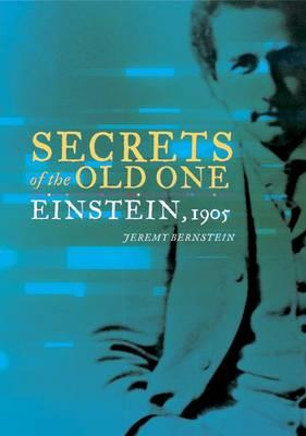 Secrets of the Old One: Einstein, 1905 (Hardback)