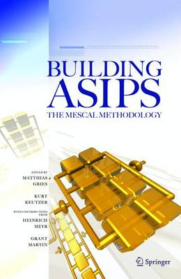 Building ASIPs: The Mescal Methodology (Hardback)