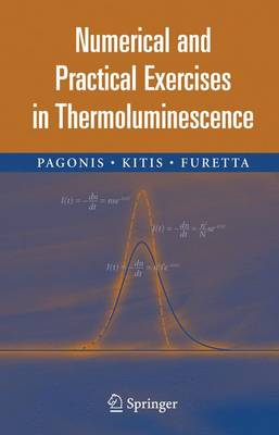 Numerical and Practical Exercises in Thermoluminescence (Hardback)