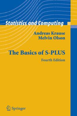 The Basics of S-PLUS - Statistics and Computing (Paperback)
