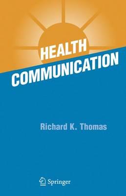 Health Communication (Hardback)