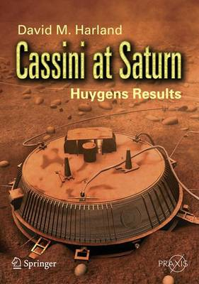 Cassini at Saturn: Huygens Results - Space Exploration (Paperback)