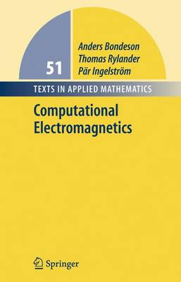 Computational Electromagnetics - Texts in Applied Mathematics v. 51 (Hardback)