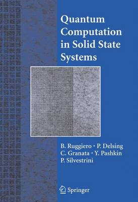 Quantum Computing in Solid State Systems (Hardback)