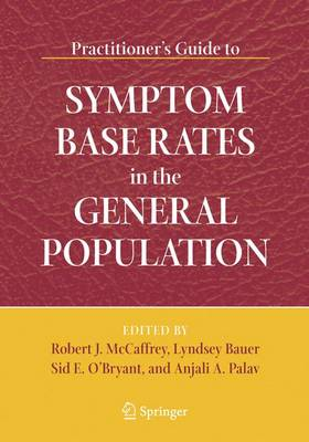 Practitioner's Guide to Symptom Base Rates in the General Population (Paperback)