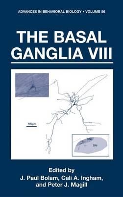 The Basal Ganglia VIII - Advances in Behavioral Biology 56 (Hardback)