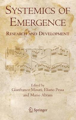 Systemics of Emergence: Research and Development (Hardback)