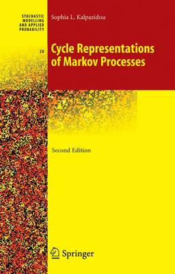 Cycle Representations of Markov Processes - Stochastic Modelling and Applied Probability 28 (Hardback)