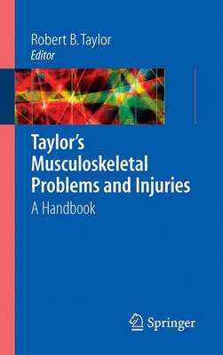 Taylor's Musculoskeletal Problems and Injuries: A Handbook (Paperback)