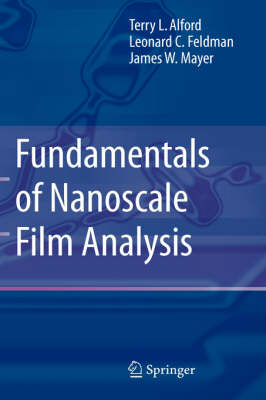 Fundamentals of Nanoscale Film Analysis (Hardback)