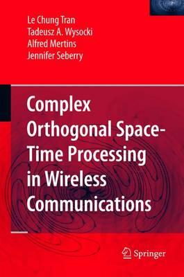 Complex Orthogonal Space-Time Processing in Wireless Communications (Hardback)