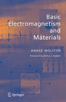 Basic Electromagnetism and Materials (Hardback)