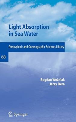 Light Absorption in Sea Water - Atmospheric and Oceanographic Sciences Library 33 (Hardback)