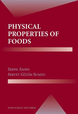 Physical Properties of Foods - Food Science Text Series (Hardback)