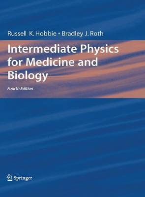 Intermediate Physics for Medicine and Biology (Hardback)