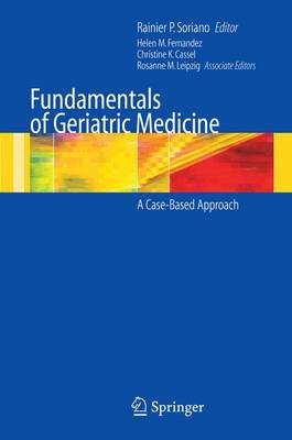 Fundamentals of Geriatric Medicine: A Case-Based Approach (Paperback)