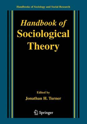 Handbook of Sociological Theory - Handbooks of Sociology and Social Research (Paperback)