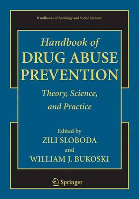 Handbook of Drug Abuse Prevention - Handbooks of Sociology and Social Research (Paperback)