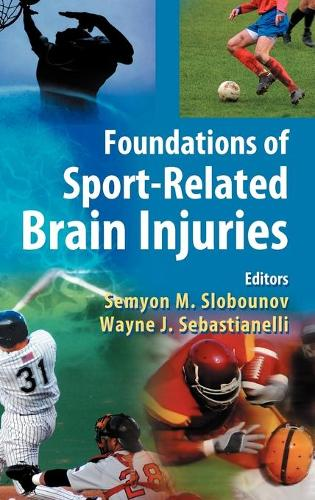 Foundations of Sport-Related Brain Injuries (Hardback)