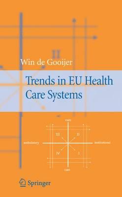 Trends in EU Health Care Systems (Hardback)