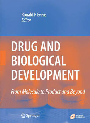 Drug and Biological Development: From Molecule to Product and Beyond