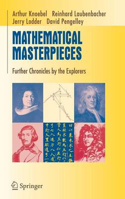 Mathematical Masterpieces: Further Chronicles by the Explorers - Undergraduate Texts in Mathematics (Hardback)
