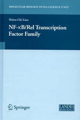 NF-kB/Rel Transcription Factor Family - Molecular Biology Intelligence Unit (Hardback)
