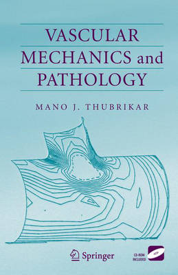 Vascular Mechanics and Pathology (Hardback)