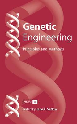Genetic Engineering: Principles and Methods 28 - Genetic Engineering: Principles and Methods 28 (Hardback)