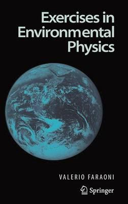 Exercises in Environmental Physics (Hardback)